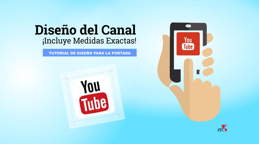 Medidas De Portada De Youtube Medidas Actualizada De Youtube