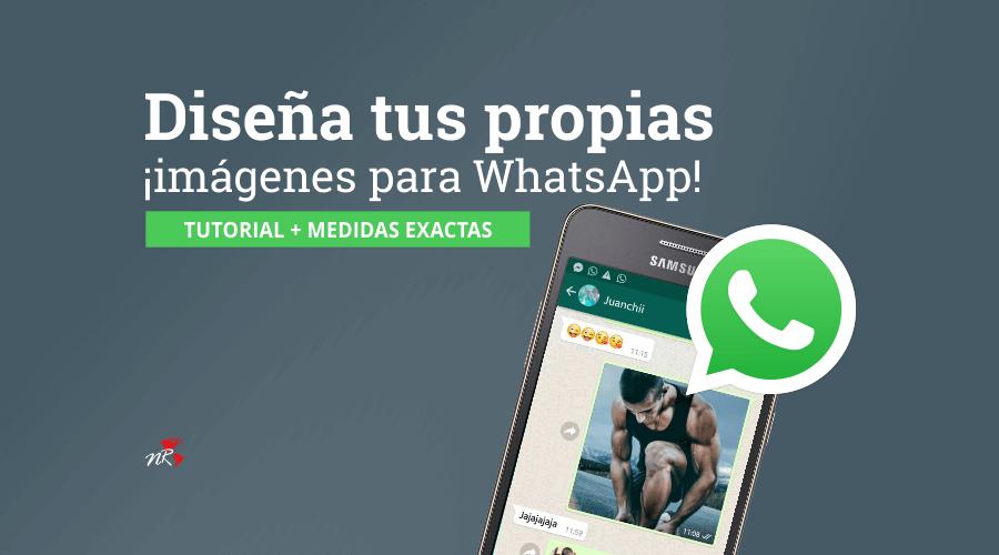 Como Crear Imagenes Para Whatsapp Profesionales Y Gratis